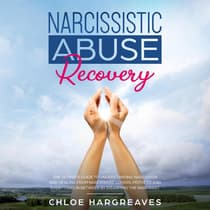 Narcissistic Abuse Recovery by Chloe Hargreaves audiobook