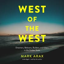 West of the West by Mark Arax audiobook