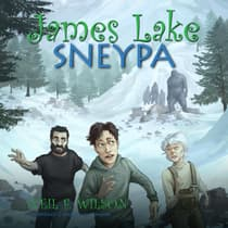 James Lake: Sneypa by Neil F. Wilson audiobook