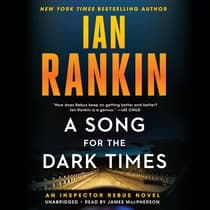 A Song for the Dark Times by Ian Rankin audiobook