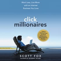 Click Millionaires by Scott Fox audiobook