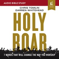 Holy Roar: Audio Bible Studies by Chris Tomlin audiobook