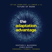 The Adaptation Advantage by Heather McGowan audiobook