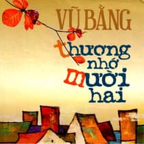 Thuong Nho 12 by Vu Bang audiobook