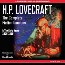 H.P. Lovecraft: The Complete Fiction Omnibus Collection I by H. P. Lovecraft audiobook