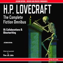 H.P. Lovecraft: The Complete Fiction Omnibus Collection III by H. P. Lovecraft audiobook
