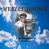 My Blue Yonder by Carl Gamble audiobook