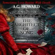 The Architect of Song by A. G. Howard audiobook