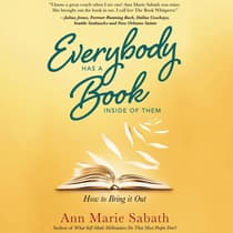 Everybody Has a Book Inside of Them by Ann Marie Sabath audiobook
