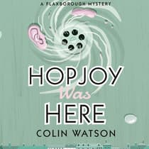 Hopjoy Was Here by Colin Watson audiobook