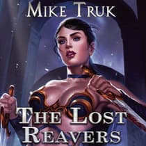 The Lost Reavers by Mike Truk audiobook