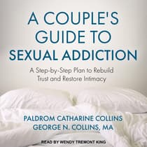 A Couple's Guide to Sexual Addiction by Paldrom Catharine Collins audiobook