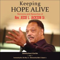 Keeping Hope Alive by Rev. Jesse L. Jackson audiobook