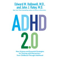 ADHD 2.0 by Edward M. Hallowell, M.D. audiobook