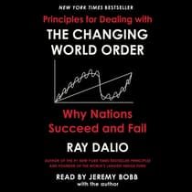 The Changing World Order by Ray Dalio audiobook