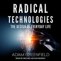 Radical Technologies by Adam Greenfield audiobook