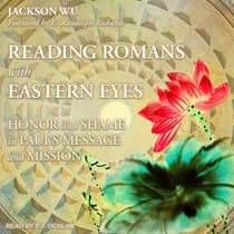 Reading Romans with Eastern Eyes by Jackson Wu audiobook