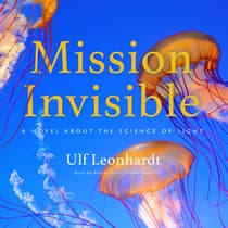 Mission Invisible by Ulf Leonhardt audiobook