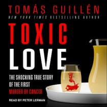 Toxic Love by Tomas Guillen audiobook