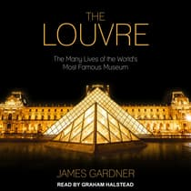 The Louvre by James Gardner audiobook