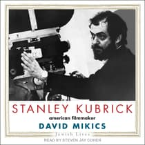Stanley Kubrick by David Mikics audiobook