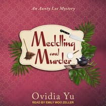 Meddling and Murder by Ovidia Yu audiobook