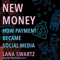 New Money by Lana Swartz audiobook