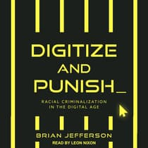 Digitize and Punish by Brian Jefferson audiobook