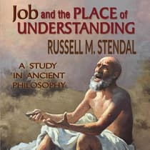 Job and the Place of Understanding by Russell M. Stendal audiobook