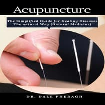 Acupuncture by Dale Pheragh audiobook