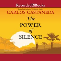 The Power of Silence by Carlos Castaneda audiobook