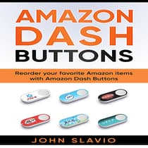 Amazon Dash Buttons by John Slavio audiobook