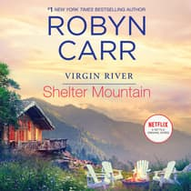 Shelter Mountain by Robyn Carr audiobook