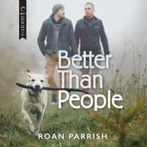 Better Than People by Roan Parrish audiobook