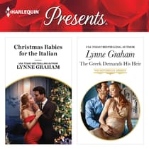Christmas Babies for the Italian & The Greek Demands His Heir by Lynne Graham audiobook