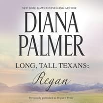 Long, Tall Texans: Regan by Diana Palmer audiobook