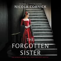 The Forgotten Sister by Nicola Cornick audiobook