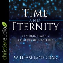 Time and Eternity by William Lane Craig audiobook