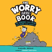 The Worry (Less) Book by Rachel Brian audiobook