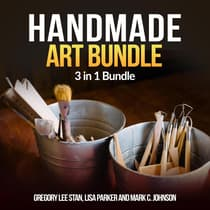 Handmade Art Bundle: 3 in 1 Bundle, Handmade, Bottle Art, Whetstone by Gregory Lee Stan audiobook