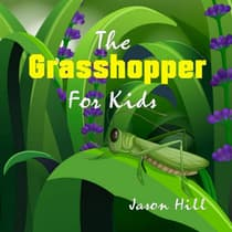 The Grasshopper for Kids by Jason Hill audiobook