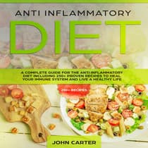 Anti Inflammatory Diet by John Carter audiobook