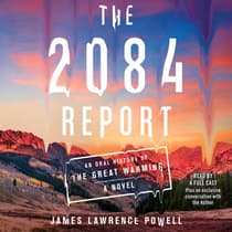 The 2084 Report by James Lawrence Powell audiobook