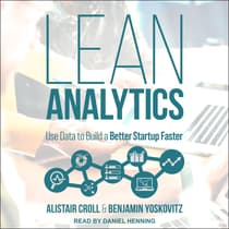 Lean Analytics by Alistair Croll audiobook