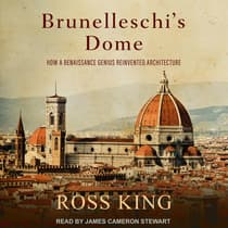 Brunelleschi's Dome by Ross King audiobook