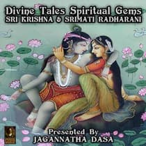 Divine Tales Spiritual Gems - Sri Krishna & Srimati Radharani by unknown audiobook