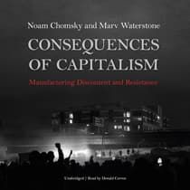 Consequences of Capitalism by Noam Chomsky audiobook