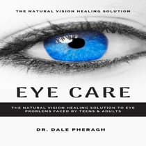 Eye Care by Dale Pheragh audiobook