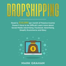 Dropshipping by Mark Graham audiobook