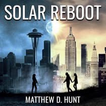 Solar Reboot by Matthew D. Hunt audiobook